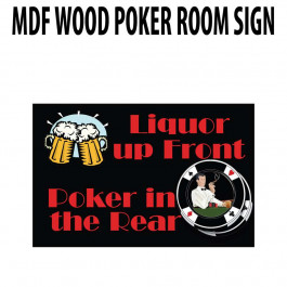 Poker Room art decor Wood Poster Signs : Liquor Up Front : Poker in the Rear