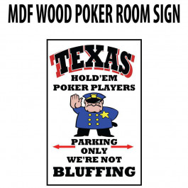 Poker Room art decor Wood Poster Signs : Texas Hold'em Player Parking Only
