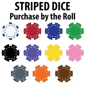 Striped Dice 11.5 gram : Sold by the roll