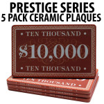 Prestige Series Ceramic Poker Chip Plaques $10,000  Pack of 5
