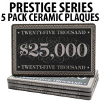 Prestige Series Ceramic Poker Chip Plaques $25,000  Pack of 5