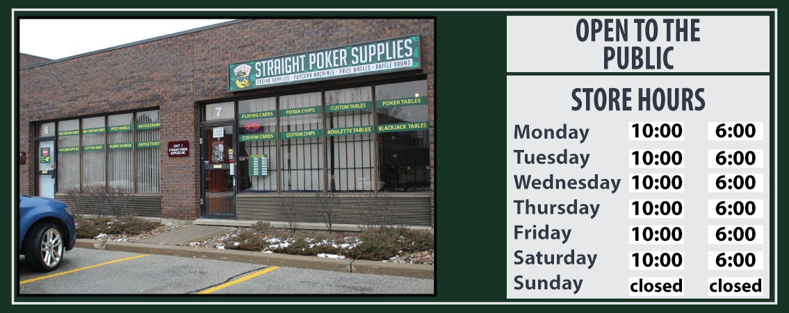 Store Hours - Straight Poker Supplies