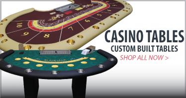 Custom Casino poker tables